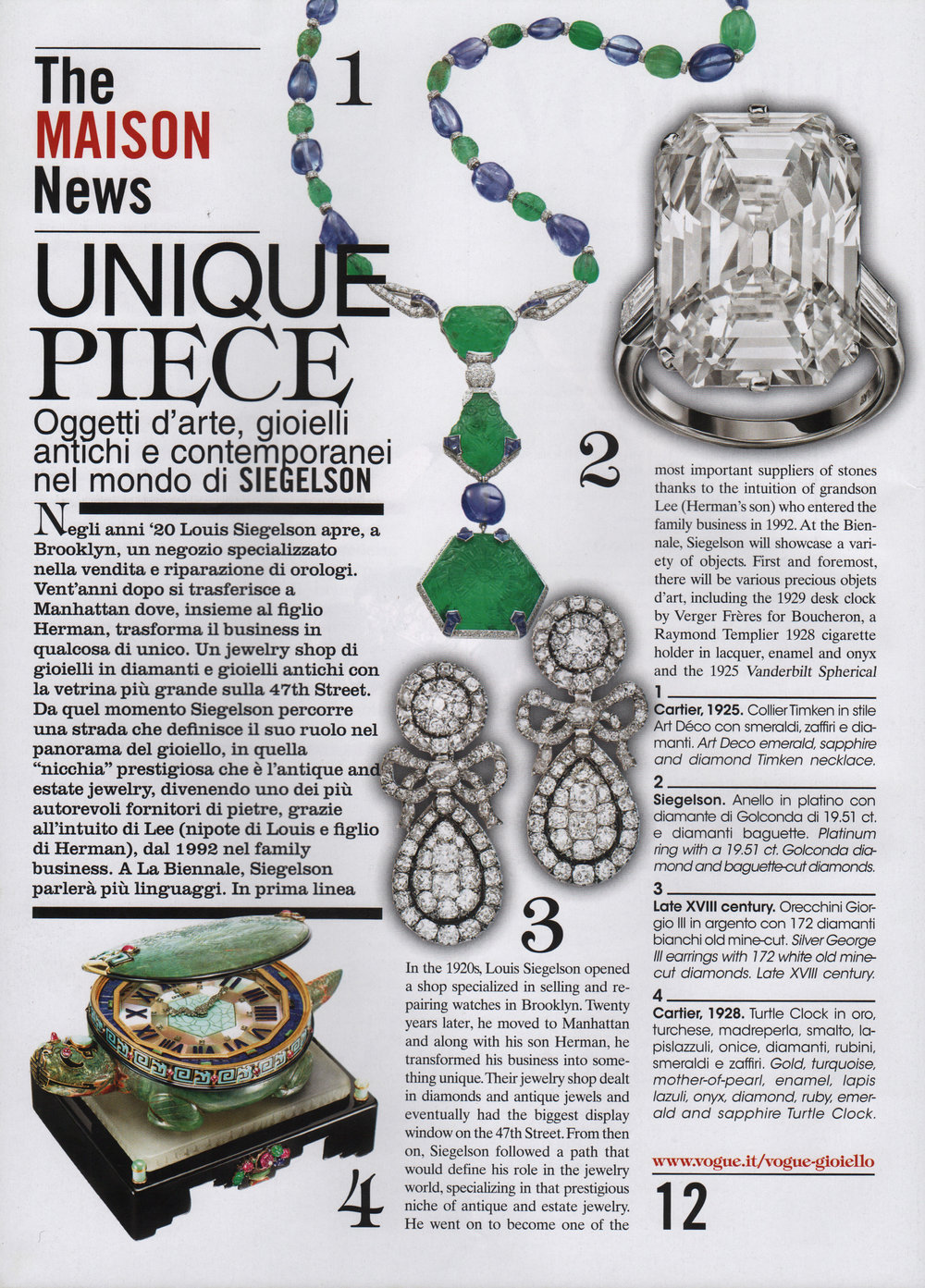 Featured pieces: The Timken Necklace: An Art Deco Emerald, Sapphire, and Diamond Pendant Necklace by Cartier, Paris, 1925; Pair of Golconda Diamond Ring by Siegelson, New York; George III Diamond Ear Pendants, Late Eighteenth Century; Art Deco Tortoise Clock by Cartier, Paris, 1928; Pair of Rose-Colored Spinel and Diamond Ear Pendants by Siegelson, New York; Diamond Pendant by Siegelson, New York; Sapphire and Diamond Feather Brooch by Paul Flato, New York, circa 1940; Art Deco Nephrite, Agate, Gold, Enamel, and Coral Desk Clock by Verger Frères for Boucheron, Paris, 1928; Art Deco Silver, Enamel, and Eggshell Lacquer Cigarette Case by Raymond Templier, Paris, 1928; Art Moderne Platinum and Diamond Bangle by Cartier, Paris, 1934; Art Deco Platinum, Carved Ruby, and Diamond Necklace by Van Cleef & Arpels, Paris, 1929