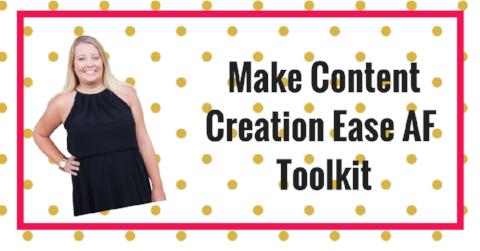 Make Content Creation Ease AF Toolkit (1).png