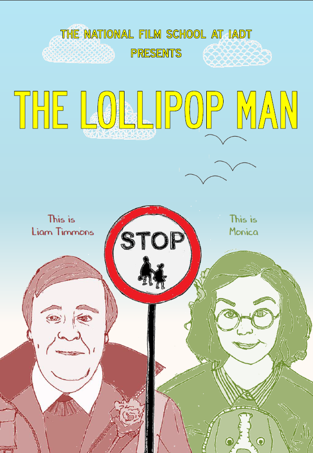 The Lollipop Man   Directed Danilo ZAMBRANO