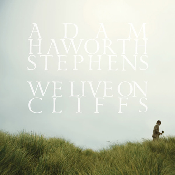 "ADAM HAYWORTH STEPHENS   ""WE LIVE ON CLIFFS"" LP  (GUITAR)"