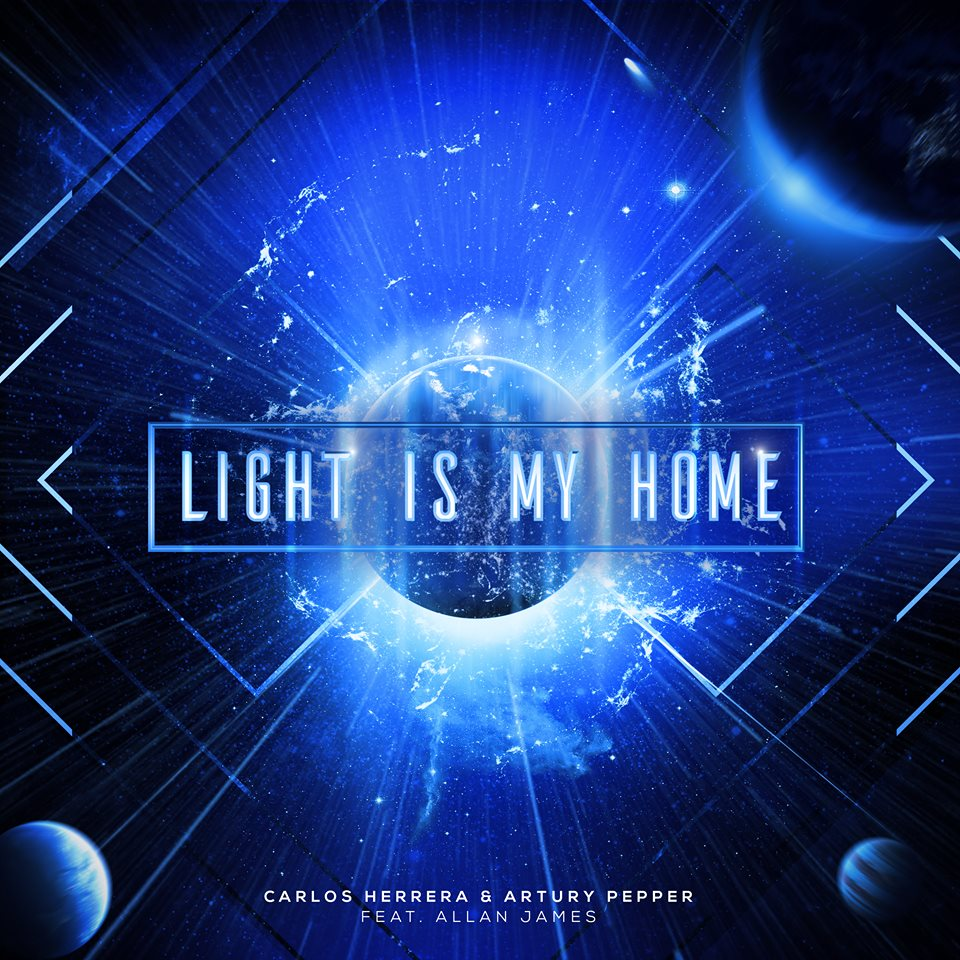 "Carlos Herrera  ""Light Is My Home"" Feat. Artury Pepper  Mastered by Mike Cervantes"