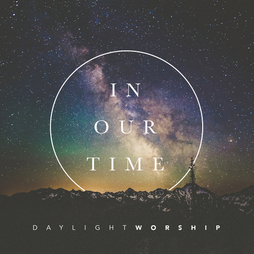 "Daylight Worship  ""In Our Time""  Mastered by Mike Cervantes"