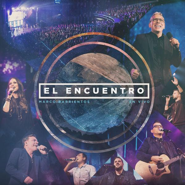 "Marco Barrientos  ""El Encuentro""  Mixed Sam Gibson  Mastered by Mike Cervantes"