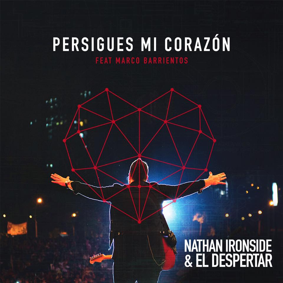 "Nathan Ironside  ""Persigues Mi Carazon"" (Single)  Mixed Jose Olide  Mastered by Mike Cervantes"