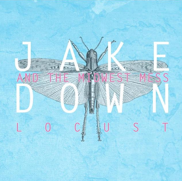 "Jake Down  ""Locust""  Mixed by Jake Rye  Mastered by Mike Cervantes"