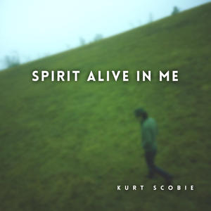spirit-alive-in-me-kurt-scobie-artwork.jpeg