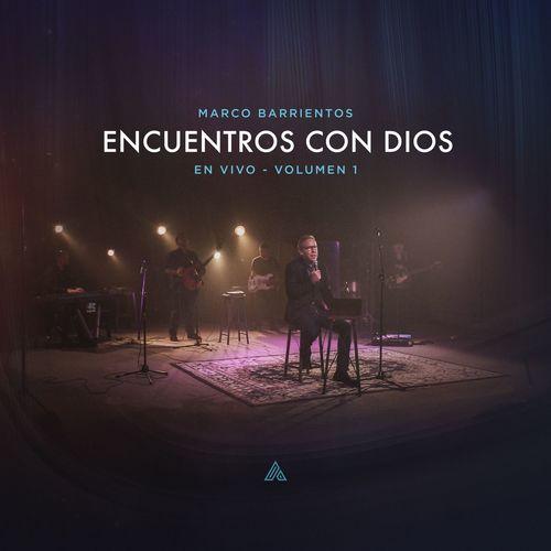Marco-Barrientos-Encuentros-Con-Dios-Vol.-1-En-Vivo-Album-2017.jpg