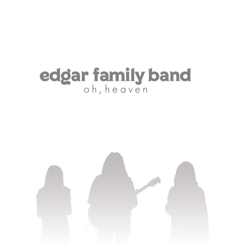 edgar family abnd oh heaven.jpg