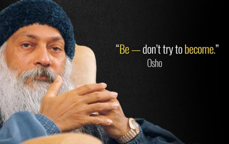 Osho-Quote-Be-dont-try-to-become-768x485.jpg