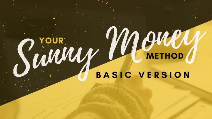 Your Sunny Money Method