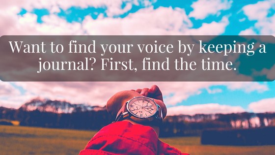 Find Your Voice. How to Find the Time for a Journal..png