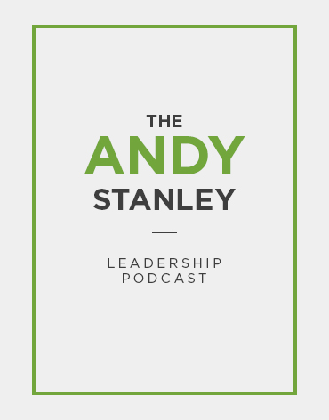 1ANDY_STANLEY_LEADERSHIP_PODCAST.jpg