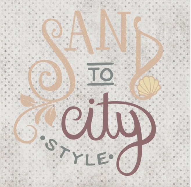 Sand to City Style