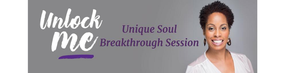 Unique Soul Breakthrough Session