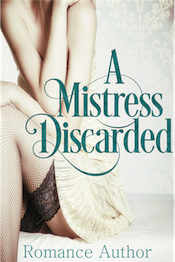 A Mistress Discarded