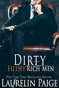 Dirty Filthy Rich Men     (Dirty Duet #1)