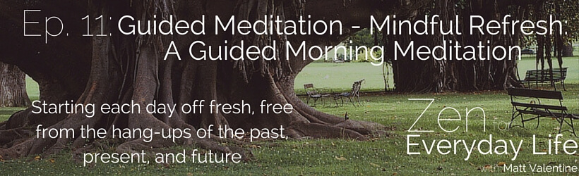 ZfEL-11-guided-meditation-mindful-refresh-a-guided-morning-meditation