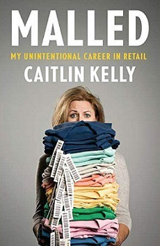 Screenshot_2018-08-14 Malled My Unintentional Career in Retail by Caitlin Kelly - Google Search.png