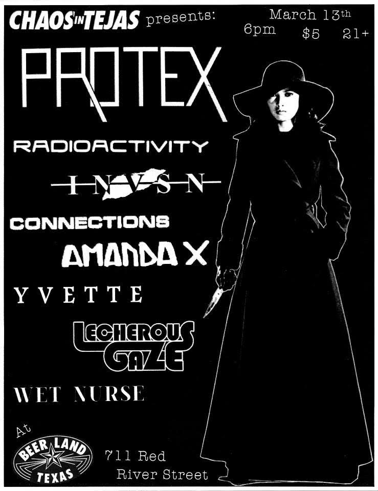7) Protex - Whenever Timmy from Chaos In Tejas asked me to make a flyer it was always for the most insane shows. Protex in a room about the size of my living room/kitchen. Real wild stuff. At the time I had tried to use this image of Meiko Kaji for a few other flyers, but nothing looked right. I managed to fit everything just right here, and it ended up being one of my favorite flyers. This was also the second time she has been on a flyer of mine (and since then has been on two more).