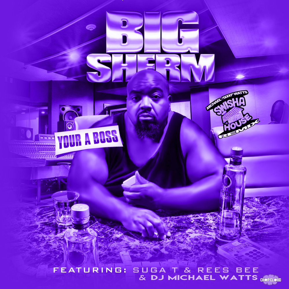 BigSherm - Your a boss cover purple.jpg