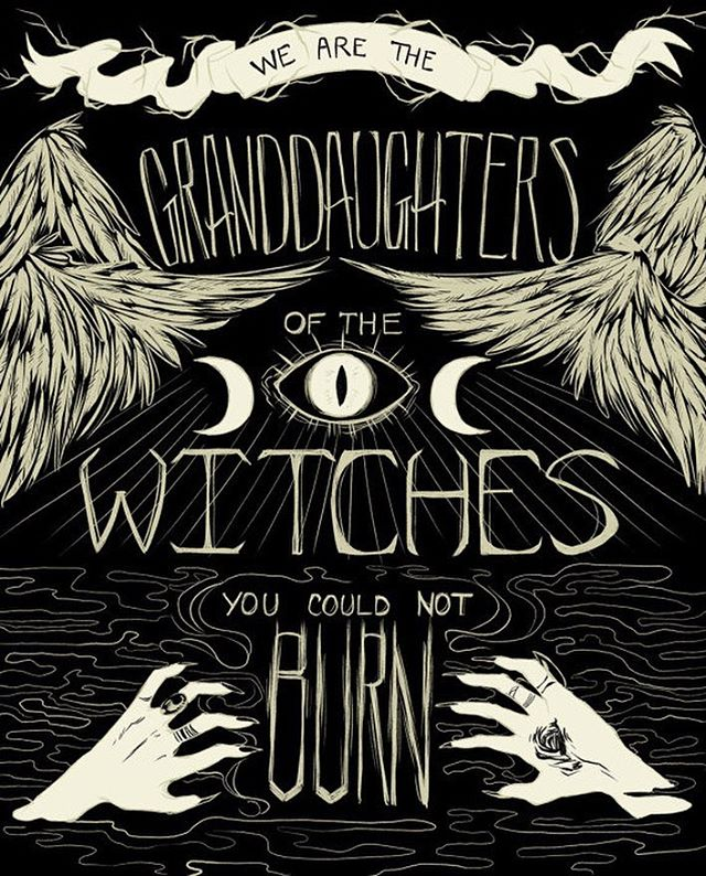 Reading Caliban And The Witch by Silvia Federici and thinking of this quote: We are the granddaughters of the witches you weren't able to burn. 🔮🗡(art by #missmayhemstudios)
