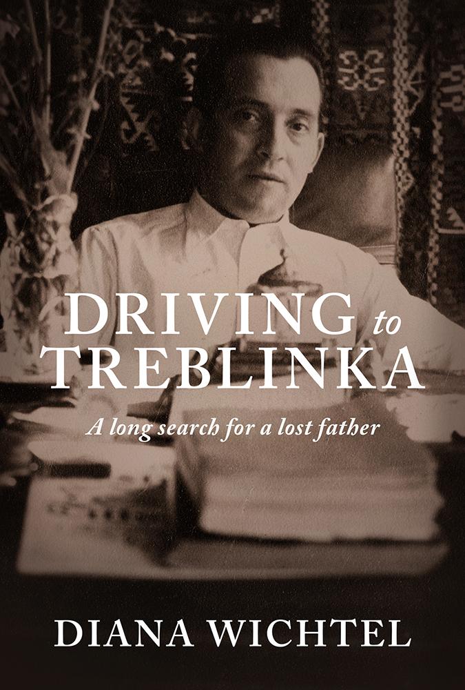 Driving to Treblinka by Diana Wichtel - front cover image - 210617.jpg