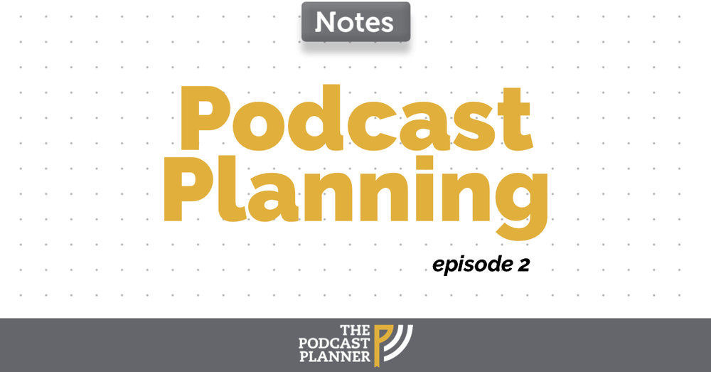 Podcast-planning-the-podcast-planner