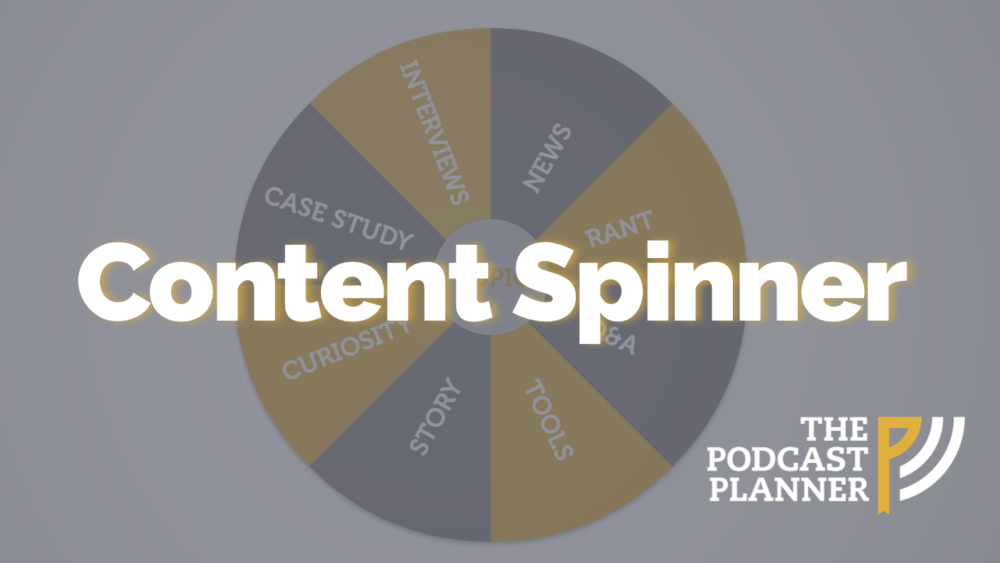 Podcasting-Content-Spinner-The-Podcast-Planner