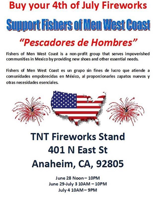 Celebrate Independence Day 🇺🇸 with faith*family*fireworks 🎆🎇 Buy yours at our stand in Anaheim and support Fishers of Men West Coast