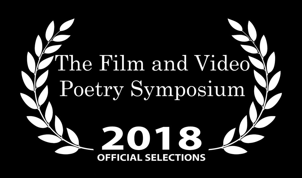 The Film and Video Poetry Symposium Official Selections 2018