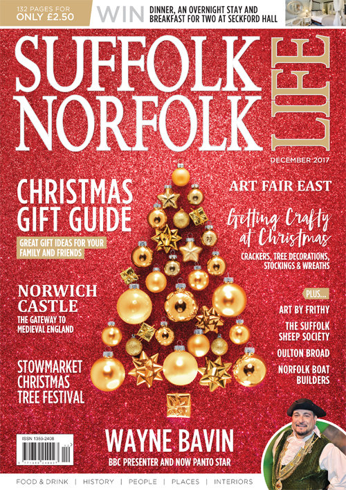 Suffolk Norfolk Life - Getting Crafty this Christmas - Dec 17 Cover.jpg