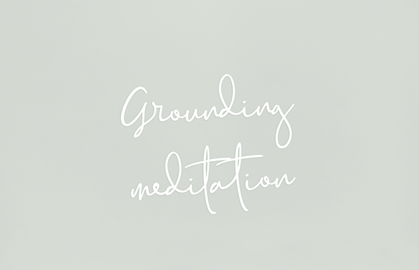 A Grounding meditation to anchor heightened energies.