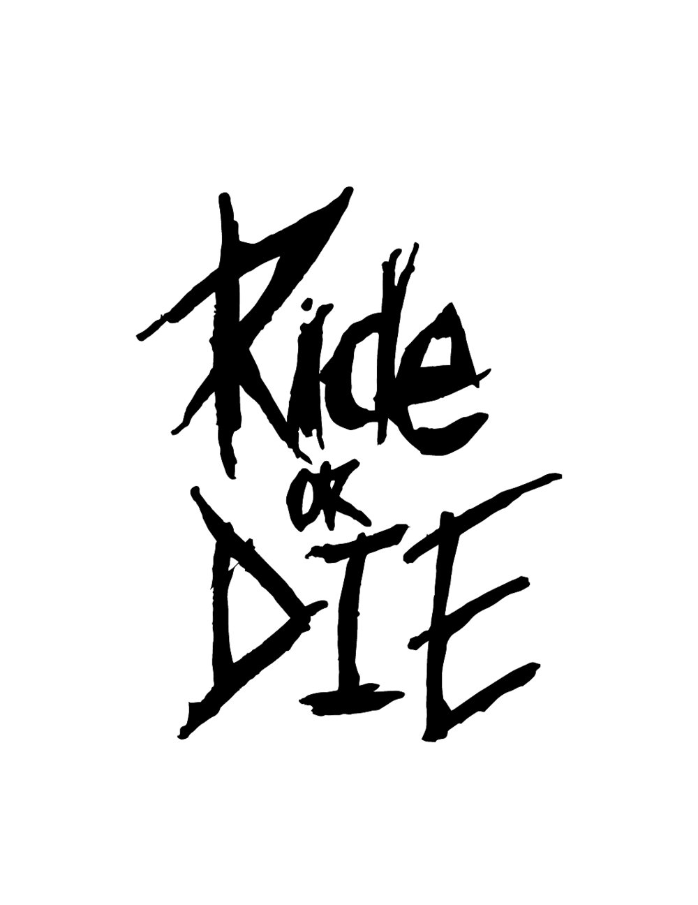 Where does ride or die come from?