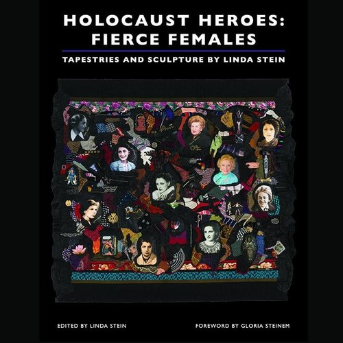 HOLOCAUST HEROES: FIERCE FEMALES