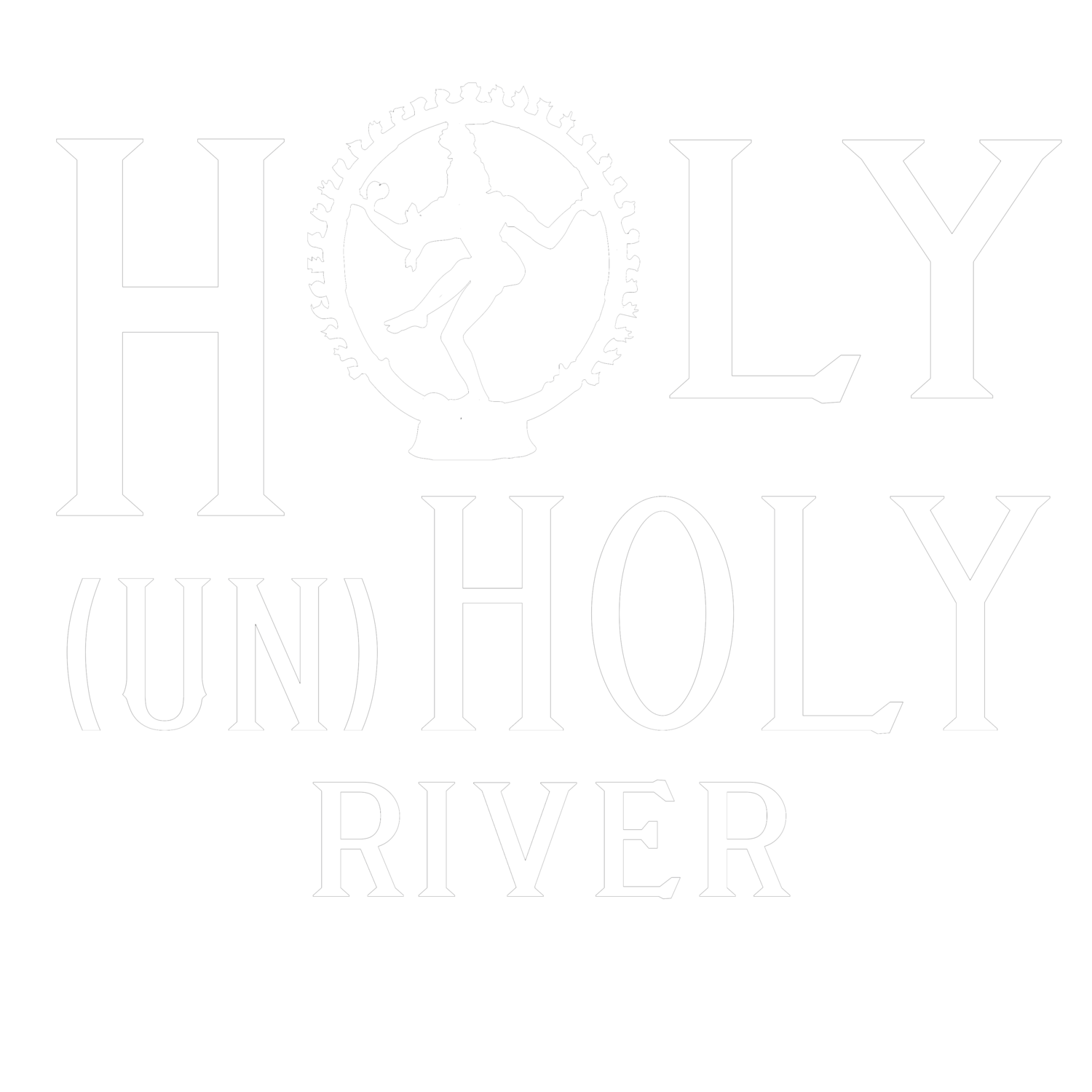 Holy (un)Holy River