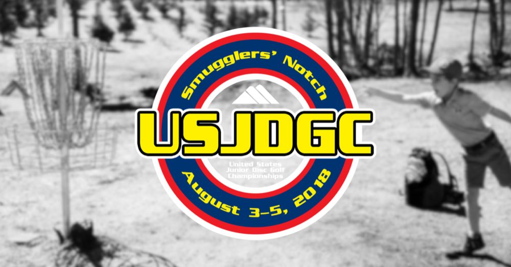 United States Junior Disc Golf Championships - August 3-5, 2018 @ Smugglers' Notch - America's Family Resort