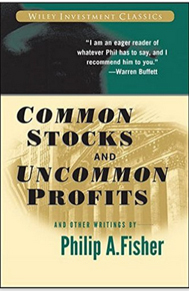 Common Stocks and Uncommon Profits by Philip Fisher