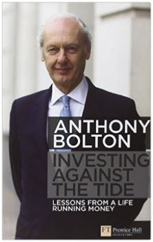 Investing Against the Tide by Anthony Bolton
