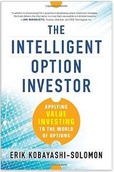 The Intelligent Option Investor by Erik Kobayashi-Solomon