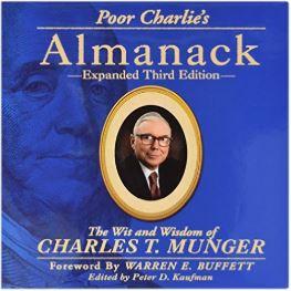 Poor Charlie's Almanack by Charles Munger