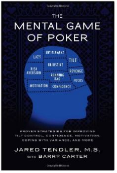 The Mental Game of Poker by Jared Tendler