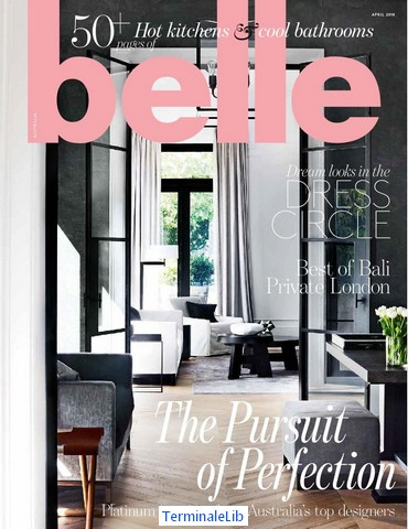 Belle Homes Magazine Australia April 2018-p001.jpg