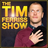 Tools to grow: Tim Ferriss Show.