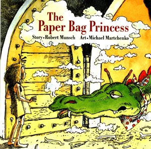 The Paper Bag Princess by Robert Munsch- one of my most beloved childhood stories.