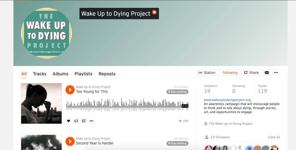 The Wake Up to Dying Projec t helped inspire me create an audio collection because it shows the power of audio and how even a couple thoughts can convey deep emotion.