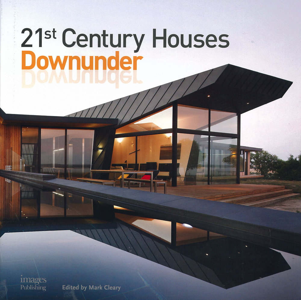 21st Century Houses Downunder                     Featured Project 'Butterley House'