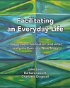 Facilitating an Everyday Life