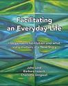 Facilitating an Everyday Life