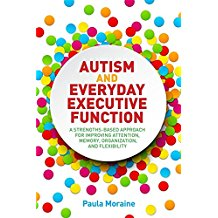 Autism and Everyday Executive Function a Strength-Based Approach for Improving Attention and Memory.jpg