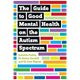 The Guide to Good Mental Health on the Autism Spectrum.jpg